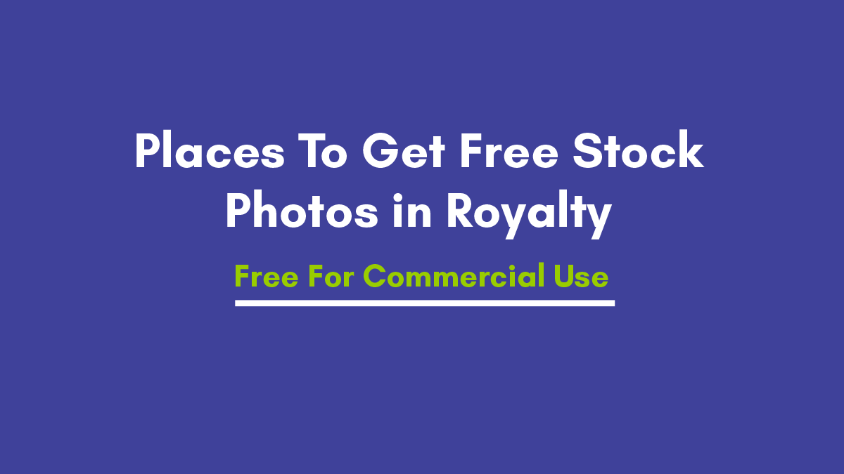 Free Stock Photos in Royalty Free For Commercial Use