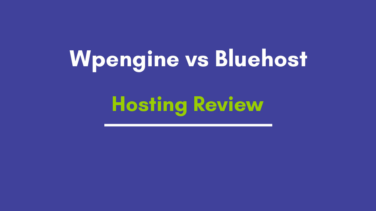 Wpengine vs Bluehost Shared Hosting and Dedicated Servers Hosting Review