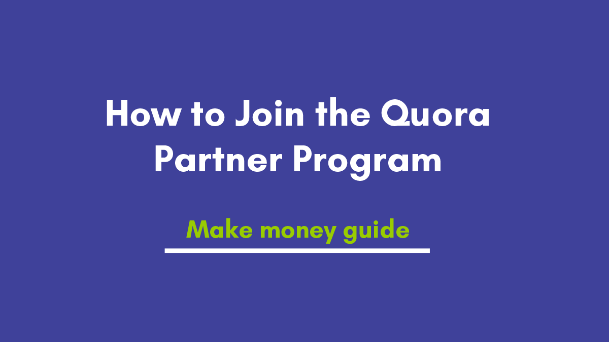 Know-How to Join the Quora Partner Program in India