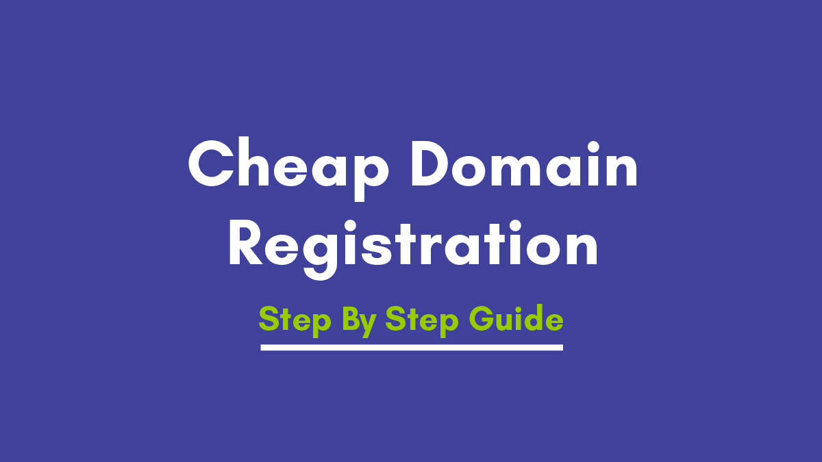 5 Top Best Cheap Domain Name Registration In India – Ultimate Guide