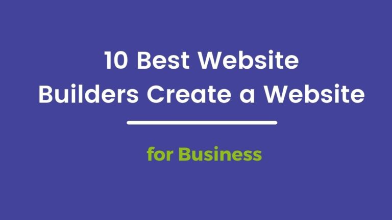 10 Best Free Website Builder to Create Your New Business Website for Small Business Review 2021- Drag and Drop Tools Do it yourself