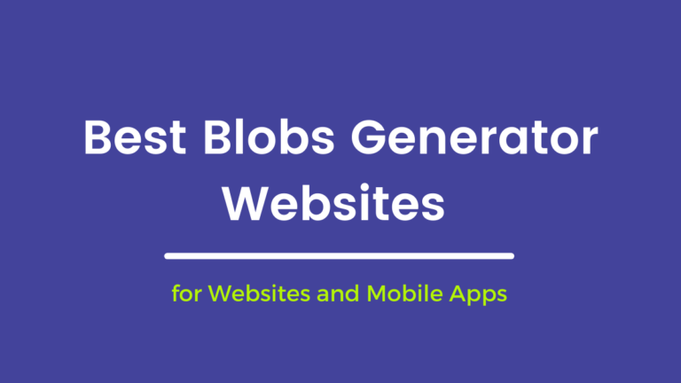 Best Awesome Blobs Generator Websites for Projects,