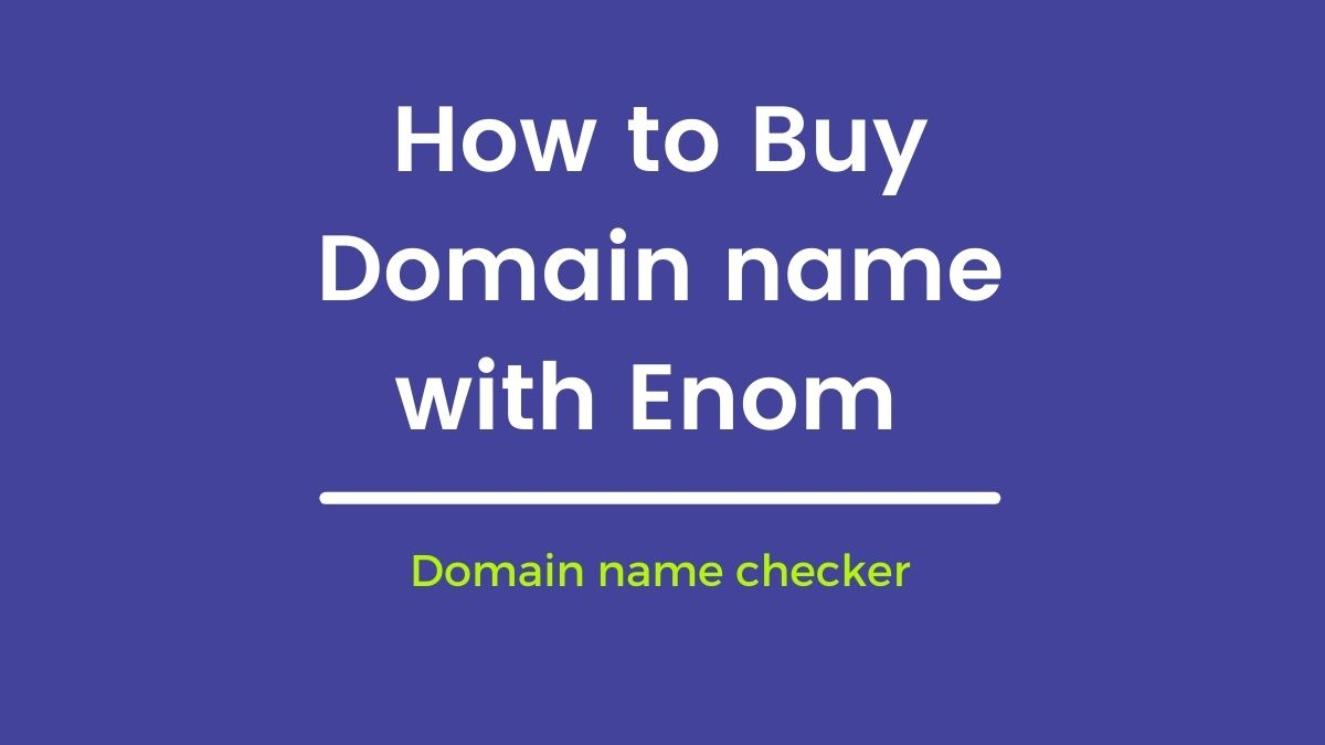 How to Buy Domain name with Enom Domain name checker