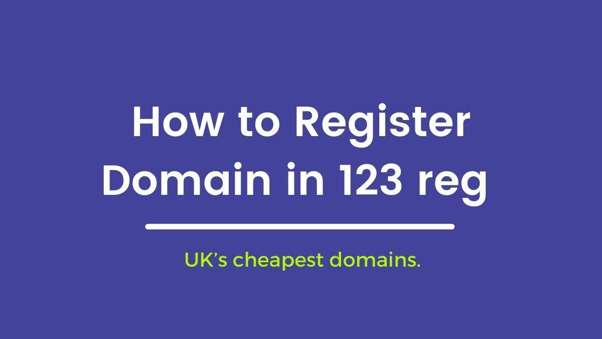 How to Register Domain name in 123 reg Co UK and Transfer Domain Name Guide