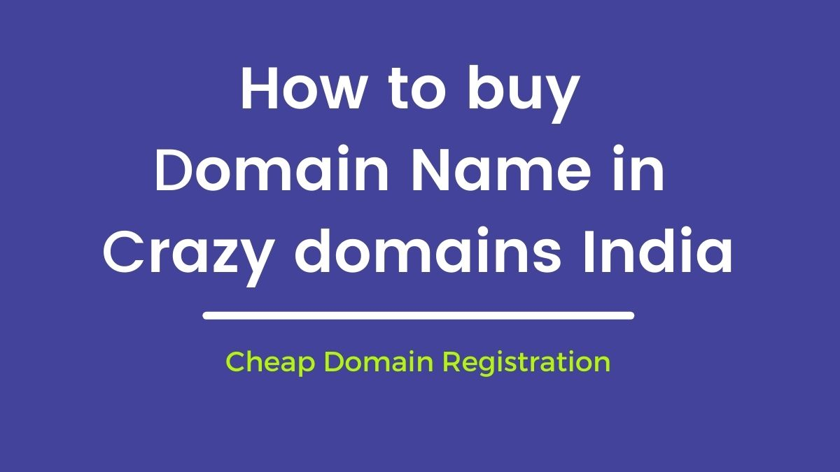 How to Buy Domain name in Crazy Domains | Promo Code Offer 59 yr 70 Off