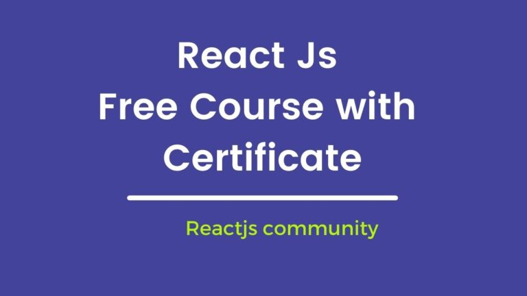 8 Best  Free React js Course with certificate