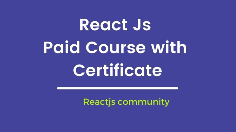 Top Best Advanced Paid Pro Course for Reactjs with Certificate