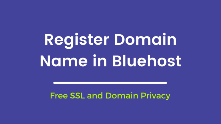 How to Register a Domain name with BlueHost -SSL, Privacy Protection